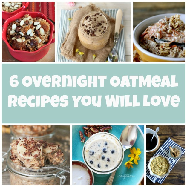 6 Overnight Oat Recipes You Will Love