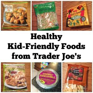 healthy kid-friendly foods from Trader Joe's